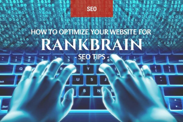 How to optimize your website for rankbrain